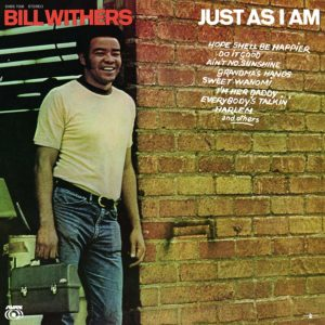 "BILL WITHERS- ""Just As I Am"""