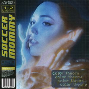 """SOCCER MOMMY- """"Color Theory"""""""