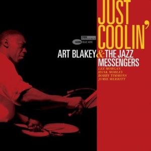 "ART BLACKEY & THE JAZZ MESSENGERS- ""Just Coolin'"" cover album"