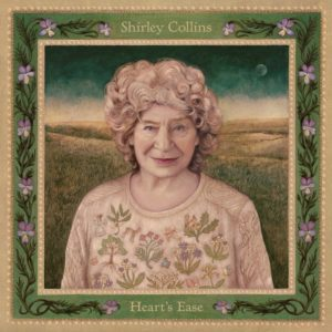 """SHIRLEY COLLINS- """"Heart's Ease"""" cover album"""