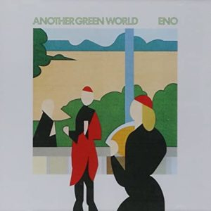 "BRIAN ENO- ""Another Green World"" cover album"