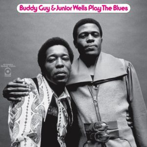 "BUDDY GUY & JUNIOR WELLS- ""Play The Blues"" cover album"
