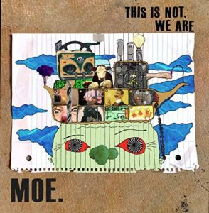 """MOE.: """"This Is Not We Are/Not Normal"""" cover album"""