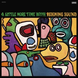 """REIGNING SOUND: """"A Little More Time With"""" cover album"""