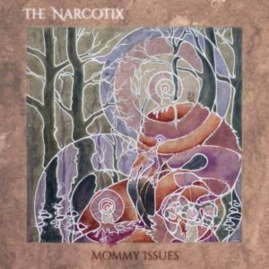 THE NARCOTIX – 'Mommy Issues' cover album